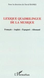 David Banks - Lexique quadrilingue de la musique - Français-anglais-espagnol-allemand.