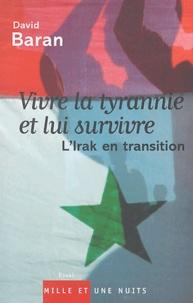 Deedr.fr Vivre la tyrannie et lui survivre - L'Irak en transition Image