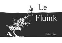 David Barou et Philippe Renaut - Le Fluink - Enfin libre.