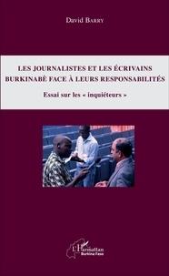 Les journalistes et les écrivains burkinabè face à leurs responsabilités - Essai sur les inquiéteurs.pdf