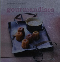 David Batty et Marion Beilin - Gourmandises intenses.