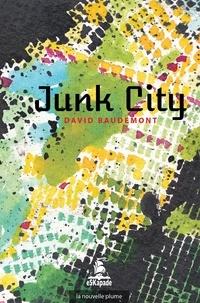 David Baudemont - Junk City.