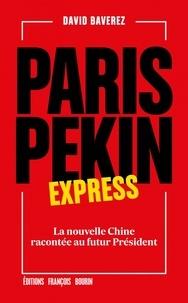 Paris-Pékin express - La nouvelle Chine racontée au futur Président.pdf