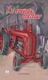 David Beaumont - Le nouveau tracteur.