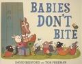 David Bedford et Tor Freeman - Babies Don't Bite.