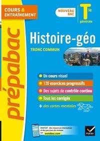 David Bédouret et Jérôme Calauzènes - Histoire-Géographie tronc commun Tle générale.