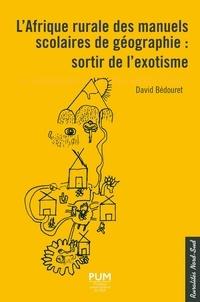 Livre de texte français téléchargement gratuit L'Afrique rurale des manuels scolaires de géographie  - Sortir de l'exotisme 9782810706525