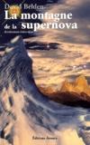 David Belden - La montagne de la supernova - Divertissement érotico-alpin.