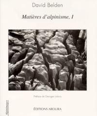 David Belden - Matières d'alpinisme - Tome 1.