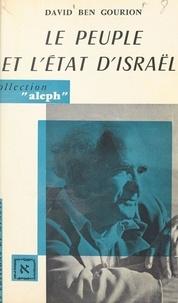 David Ben Gourion - Le peuple et l'État d'Israël.