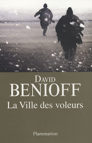 David Benioff - La ville des voleurs.