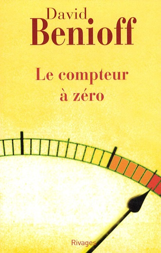 David Benioff - Le compteur à zéro.
