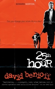 David Benioff - The 25th Hour.