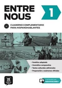 David Benito Canalejas et Ana Gainza - Entre nous 1 Cuaderno complementario para hispanohablantes.