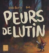 David Benito et  Bob - Peurs de lutin.