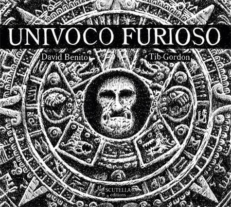 David Benito et  Tib-Gordon - Univoco Furioso.