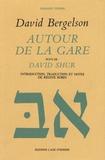 David Bergelson - Autour de la gare suivi de Joseph Shur.