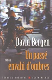 David Bergen - Un passé envahi d'ombres.