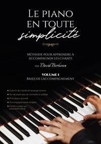 David Berkoun - Le piano en toute simplicité.