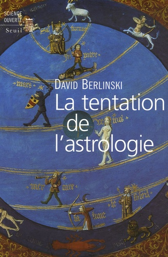 David Berlinski - La tentation de l'astrologie.