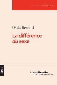 David Bernard - La différence du sexe.