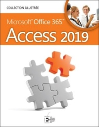 David Beskeen et Carol M. Cram - Access 2019 - Microsoft 365.