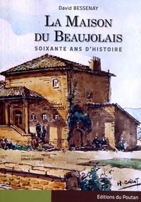 Deedr.fr La Maison du Beaujolais - Soixante ans d'histoire Image