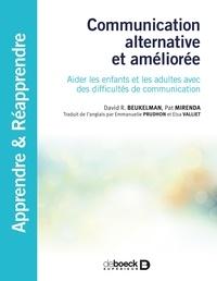David Beukelman et Pat Mirenda - Communication alternative et augmentée.