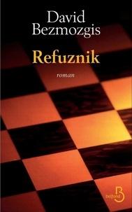David Bezmozgis - Refuznik.