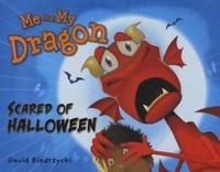 David Biedrzycki - Me and My Dragon - Scared of Halloween.