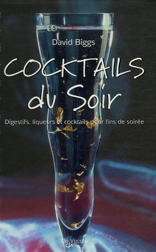 David Biggs - Cocktails du Soir.