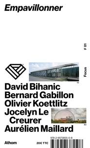 David Bihanic et Bernard Gabillon - Empavillonner.