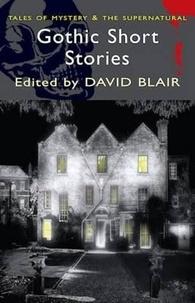 David Blair - Gothic Short Stories.