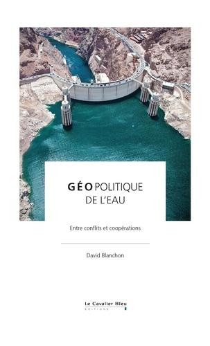 David Blanchon - Géopolitique de l'eau.