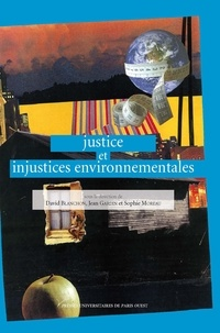 David Blanchon et Jean Gardin - Justice et injustices environnementales.