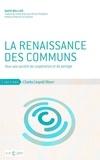 David Bollier - La renaissance des communs - Pour une société de coopération et de partage.