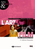 David Bordwell et Kristin Thompson - L'art du film - Une introduction.