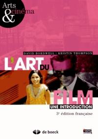 David Bordwell et Kristin Thompson - L'art du film - Une introduction.