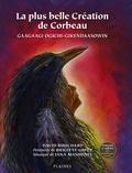 David Bouchard et Brigitte Lopez - plus belle Création de Corbeau, La - Album jeunesse - autochtone.
