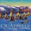 David Bouchard et Michael Lonechild - Qu'Appelle - Album jeunesse - autochtone.