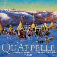 David Bouchard et Michael Lonechild - Qu'Appelle - Album jeunesse - autochtone.