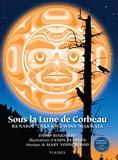 David Bouchard et Andy Everson - Sous la lune de Corbeau - Album jeunesse - autochtone.