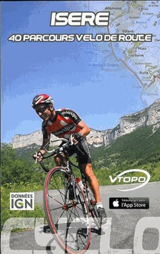 David Boudin et Norbert Teyssier - Isère - 40 parcours vélo de route.
