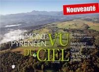 David Bourdeau et Christophe Cathelain - Le Piémont pyrénéen vu du ciel - Tome 2.