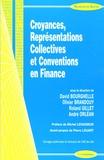 David Bourghelle et Olivier Brandouy - Croyances, Représentations Collectives et Conventions en Finance.