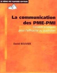David Bouvier - La communication des PME-PMI.