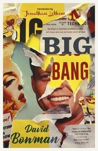 David Bowman - Big Bang.