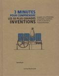 David Boyle et Judith Hodge - 3 minutes pour comprendre les 50 plus grandes inventions.
