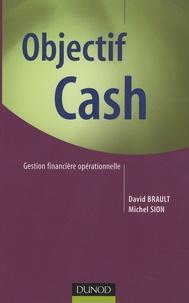 David Brault et Michel Sion - Objectif Cash - Gestion financière opérationnelle.