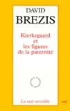 David Brezis - Kierkegaard et les figures de la paternité.